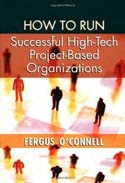 How to Run Successful High-Tech Project-Based Organizations
