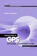 Introduction to GPS, Second Edition