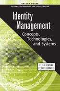 Identity Management-Concepts, Technologies, and Systems