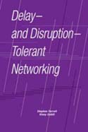 Delay-and Disruption-Tolerant Networking