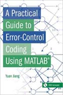 A Practical Guide to Error-Control Coding Using MATLAB