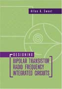 Designing Bipolar Transistor Radio Frequency Integrated Circuits