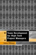 Team Development for High-Tech Project Managers