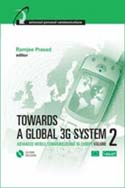 Towards a Global 3G System, Volume 2
