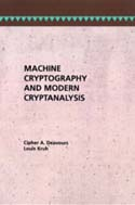Machine Cryptography and Modern Cryptanalysis