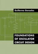 Foundations of Oscillator Circuit Design