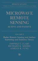Microwave Remote Sensing: Active and Passive Volume II: Radar Remote Sensing and