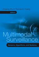 Multimodal Surveillance: Sensors, Algorithms, and Systems