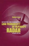 Detecting and Classifying Low Probability of Intercept Radar, Second Edition