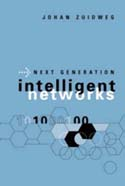 Next Generation Intelligent Networks