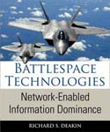 Battlespace Technologies: Network-Enabled Information Dominance