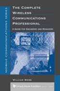 The Complete Wireless Communications Professional: A Guide for Engineers and Managers