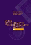 Quick Finite Elements for Electromagnetic Waves, Second Edition