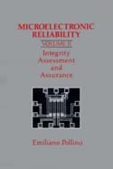 Microelectronic Reliability, Volume 2: Integrity Assessment and Assurance