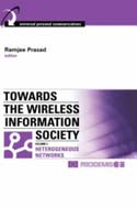 Towards the Wireless Information Society, Volume 2