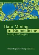 Data Mining in Biomedicine Using Ontologies