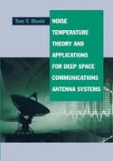 Noise, Temperature Theory and Applications for Deep Space Communications Antenna Systems