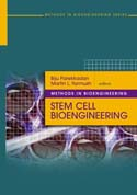 Methods in Bioengineering: Stem Cell Bioengineering