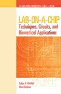 Lab-on-a-Chip: Techniques, Circuits, and Biomedical Applications