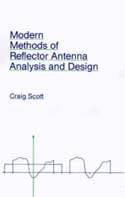 Modern Methods of Reflector Antenna Analysis and Design