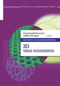 Methods in Bioengineering: 3D Tissue Engineering