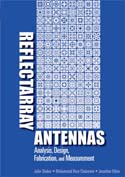 Reflectarray Antennas: Analysis, Design, Fabrication & Measurement