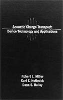 Acoustic Charge Transport: Device Technology and Applications