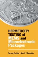 Hermeticity Testing of MEMS and Microelectronic Packages