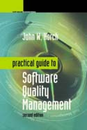 Practical Guide to Software Quality Management, Second Edition