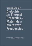 Handbook of Dielectric and Thermal Properties of Materials at Microwave Frequencies