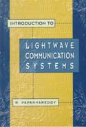 Introduction to Lightwave Communication Systems