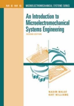 Artech House Usa An Introduction To Microelectromechanical Systems Engineering Second Edition