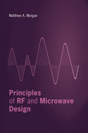 Principles of RF and Microwave Design
