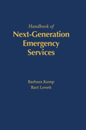 The Handbook of Next Generation Emergency Services