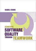 Achieving Software Quality through Teamwork