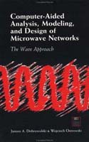 Computer-Aided Analysis Modeling and Design of Microwave Networks: The Wave Approach