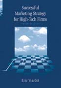 Successful Marketing Strategy for High-Tech Firms, Third Edition