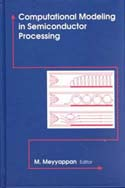 Computational Modeling in Semiconductor Processing