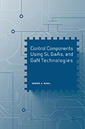 Control Components Using Si, GaAs and GaN Technologies