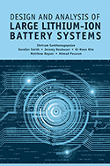 Design & Analysis of Large Lithium-Ion Battery Systems