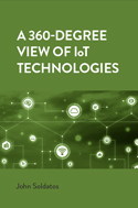 A 360-Degree View of IoT Technologies