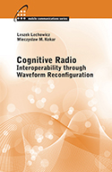 Cognitive Radio: Interoperability Through Waveform Reconfiguration