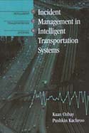 Incident Management in Intelligent Transportation Systems