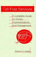 Toll-Free Services: A Complete Guide to Design Implementation and Management