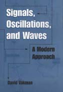Signals Oscillations and Waves: A Modern Approach
