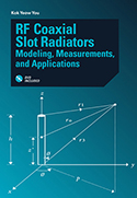 RF Coaxial Slot Radiators: Modeling, Measurements, and Applications