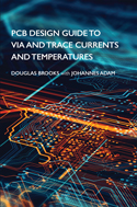 PCB Design Guide to Via and Trace Currents and Temperatures