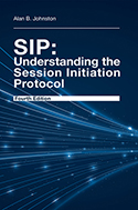 SIP:Understanding the Session Initiation Protocol, Fourth Edition