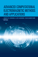 Advanced Computational Electromagnetic Methods and Applications