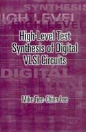 High-Level Test Synthesis of Digital VLSI Circuits